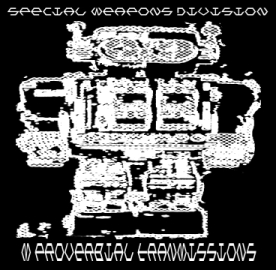 special weapons division - m proverbial transmissions